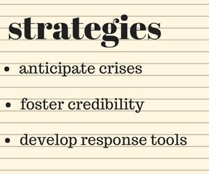 anticipate crisesfoster credibilitydeveloped response